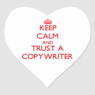 Keep Calm and Trust a Copywriter Sticker