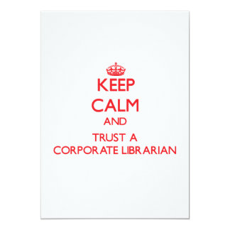 Keep Calm and Trust a Corporate Librarian Personalized Invites