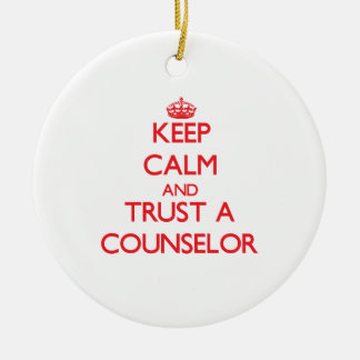Keep Calm and Trust a Counselor Double-Sided Ceramic Round Christmas Ornament
