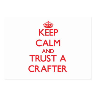 Keep Calm and Trust a Crafter Large Business Cards (Pack Of 100)
