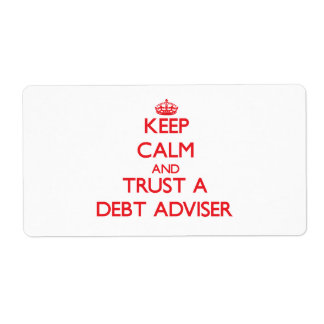 Keep Calm and Trust a Debt Adviser Shipping Label