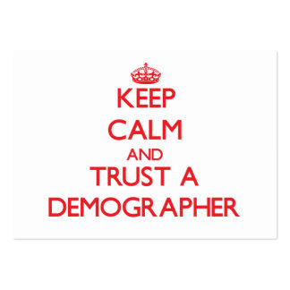Keep Calm and Trust a Demographer Business Card Template