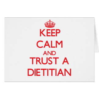 Keep Calm and Trust a Dietitian Greeting Card