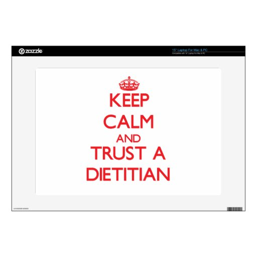 Keep Calm and Trust a Dietitian Decal For Laptop