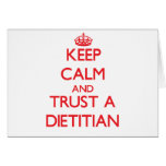 Keep Calm and Trust a Dietitian Greeting Cards