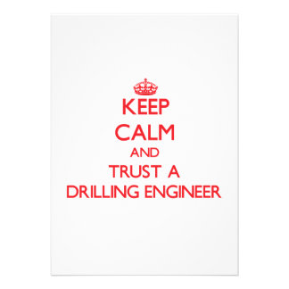 Keep Calm and Trust a Drilling Engineer Custom Announcements