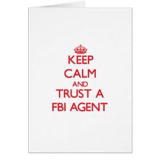 Keep Calm and Trust a Fbi Agent Card