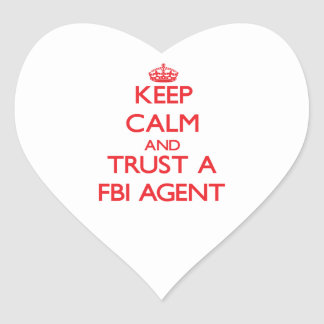 Keep Calm and Trust a Fbi Agent Stickers