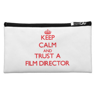 Keep Calm and Trust a Film Director Makeup Bags
