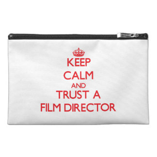 Keep Calm and Trust a Film Director Travel Accessories Bag