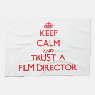Keep Calm and Trust a Film Director Towel