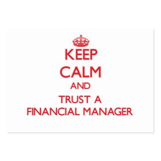 Keep Calm and Trust a Financial Manager Business Cards