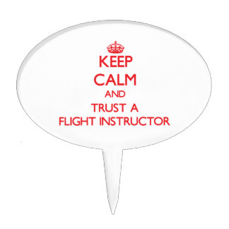 Keep Calm and Trust a Flight Instructor Cake Picks