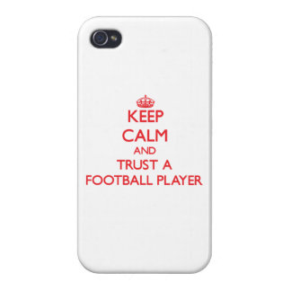 Keep Calm and Trust a Football Player Cover For iPhone 4
