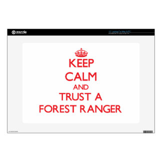 Keep Calm and Trust a Forest Ranger Laptop Skins