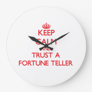 Keep Calm and Trust a Fortune Teller Clock