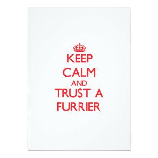 Keep Calm and Trust a Furrier 5x7 Paper Invitation Card