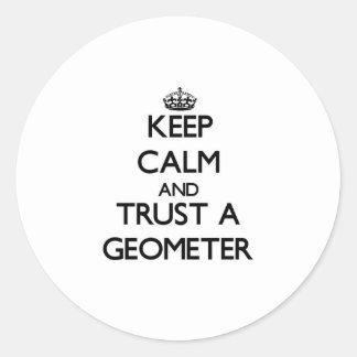 Keep Calm and Trust a Geometer Sticker