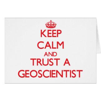 Keep Calm and Trust a Geoscientist Greeting Card