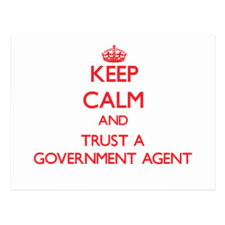 Keep Calm and Trust a Government Agent Post Cards