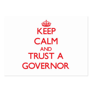 Keep Calm and Trust a Governor Large Business Cards (Pack Of 100)