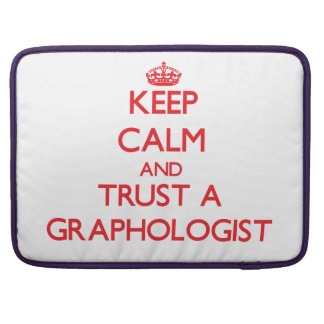 Keep Calm and Trust a Graphologist Sleeve For MacBooks