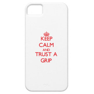 Keep Calm and Trust a Grip iPhone 5 Cover