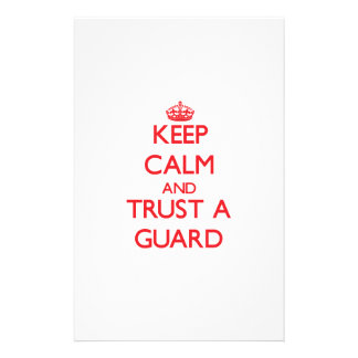Keep Calm and Trust a Guard Stationery Design