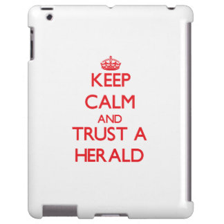 Keep Calm and Trust a Herald
