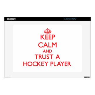 "Keep Calm and Trust a Hockey Player 15"" Laptop Decals"