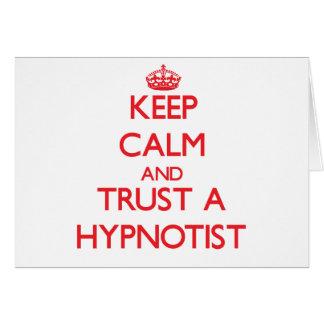 Keep Calm and Trust a Hypnotist Greeting Card