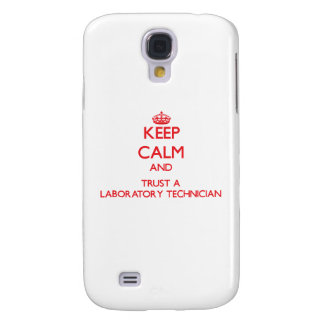 Keep Calm and Trust a Laboratory Technician Galaxy S4 Covers