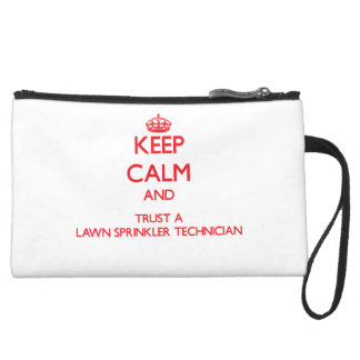 Keep Calm and Trust a Lawn Sprinkler Technician Wristlet Clutches