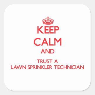 Keep Calm and Trust a Lawn Sprinkler Technician Sticker
