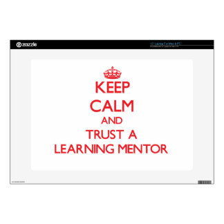 """Keep Calm and Trust a Learning Mentor 15"""" Laptop Decal"""