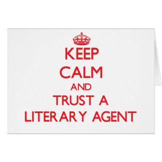 Keep Calm and Trust a Literary Agent Card
