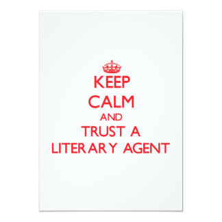 Keep Calm and Trust a Literary Agent Invitation