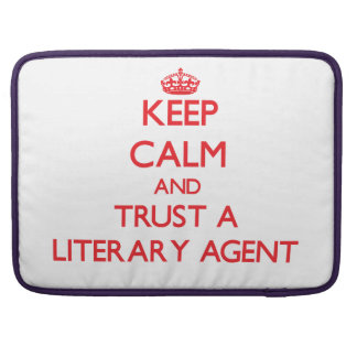 Keep Calm and Trust a Literary Agent MacBook Pro Sleeve