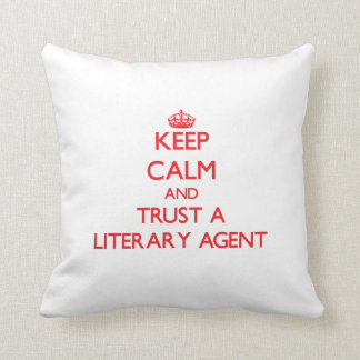 Keep Calm and Trust a Literary Agent Pillow