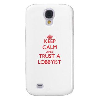Keep Calm and Trust a Lobbyist Samsung Galaxy S4 Covers