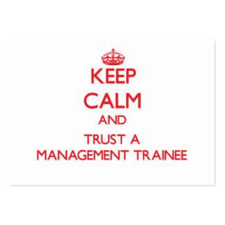Keep Calm and Trust a Management Trainee Business Cards