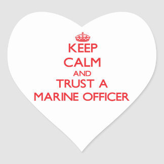 Keep Calm and Trust a Marine Officer Stickers