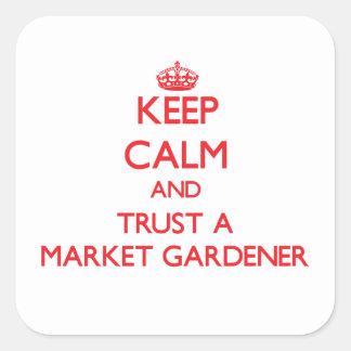 Keep Calm and Trust a Market Gardener Sticker