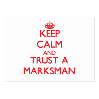 Keep Calm and Trust a Marksman Business Cards