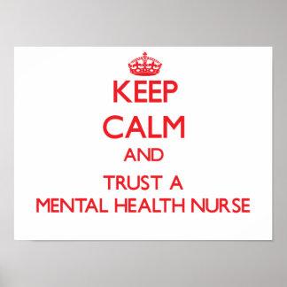 Keep Calm and Trust a Mental Health Nurse Poster