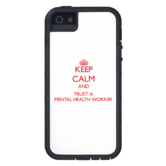 Keep Calm and Trust a Mental Health Worker iPhone 5 Cases
