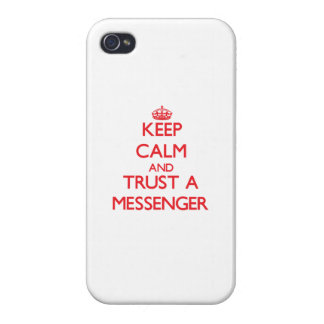 Keep Calm and Trust a Messenger iPhone 4/4S Covers
