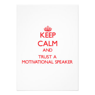 Keep Calm and Trust a Motivational Speaker Personalized Announcements