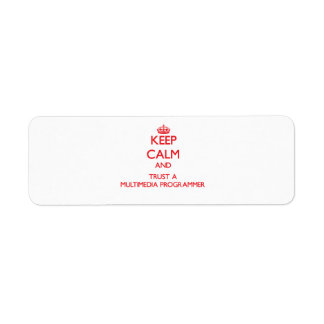 Keep Calm and Trust a Multimedia Programmer Labels