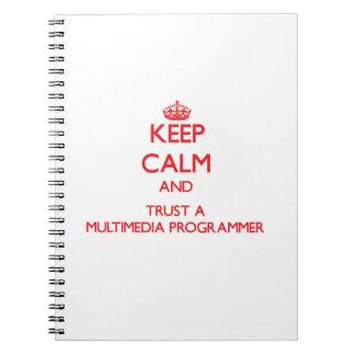 Keep Calm and Trust a Multimedia Programmer Spiral Notebook